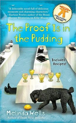 The Proof is in the Pudding (Della Cooks Mystery Series #3)