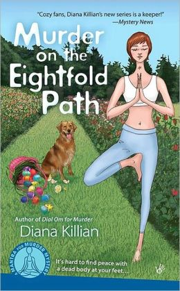 Murder on the Eightfold Path (Mantra for Murder Mystery Series #3)