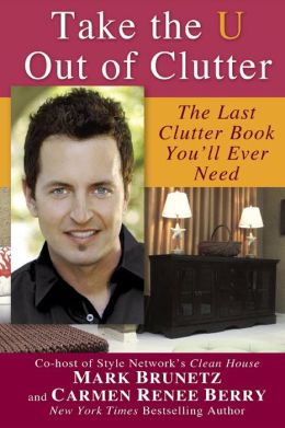 Take the U Out of Clutter