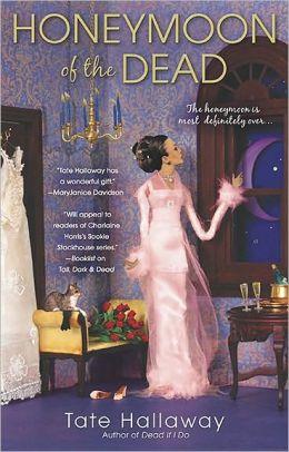 Honeymoon of the Dead (Garnet Lacey Series #5)
