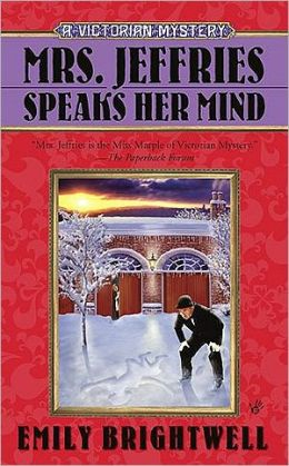 Mrs. Jeffries Speaks Her Mind (Mrs. Jeffries Series #27)