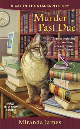 Murder Past Due (Cat in the Stacks Series #1)