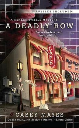 A Deadly Row (Mystery by the Numbers Series #1)