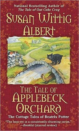 The Tale of Applebeck Orchard (Cottage Tales of Beatrix Potter Series #6)