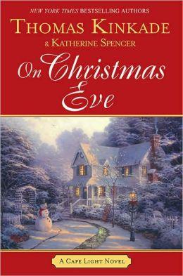 On Christmas Eve (Cape Light Series #11)
