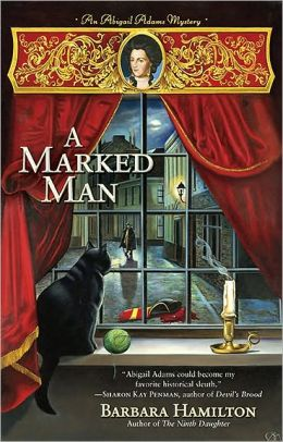 A Marked Man (Abigail Adams Series #2)