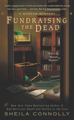 Fundraising the Dead (Museum Mystery Series #1)