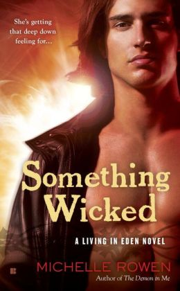 Something Wicked (Living in Eden Series #2)