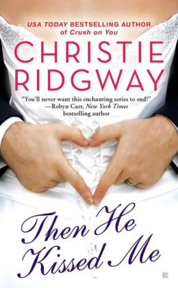 Then He Kissed Me (Three Kisses Trilogy #2)