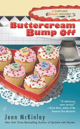 Buttercream Bump Off (Cupcake Bakery Mystery Series #2)