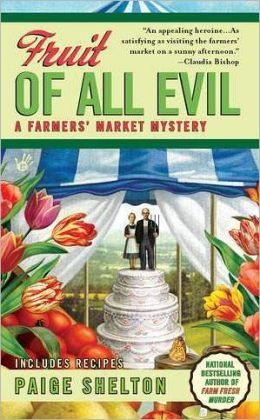 Fruit of All Evil (Farmer's Market Mystery Series #2)