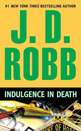Indulgence in Death (In Death Series #31)