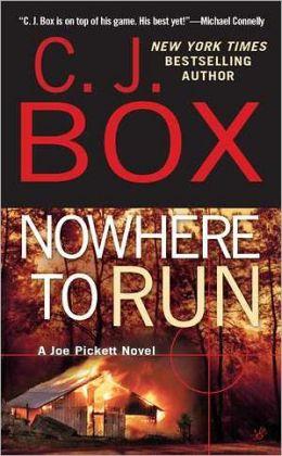 Nowhere to Run (Joe Pickett Series #10)