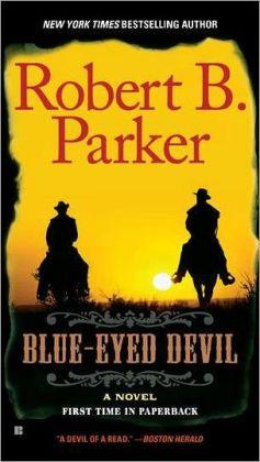 Blue-Eyed Devil (Virgil Cole/Everett Hitch Series #4)