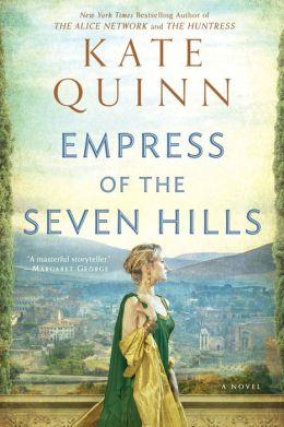 Empress of the Seven Hills (Empress of Rome Series #3)