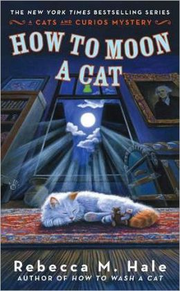 How to Moon a Cat (Cats and Curios Series #3)