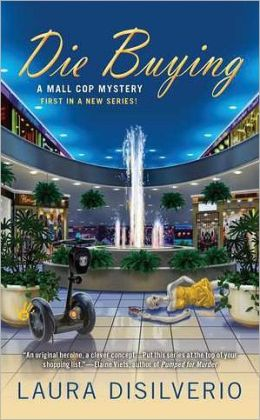 Die Buying (Mall Cop Series #1)