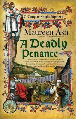 A Deadly Penance (Templar Knight Mystery Series #6)
