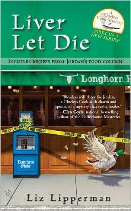 Liver Let Die (Clueless Cook Mystery Series #1)