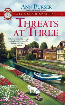 Threats at Three (Lois Meade Series #10)