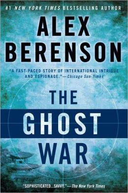 The Ghost War (John Wells Series #2)