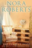 Book Cover Image. Title: The Perfect Hope:  Book Three of the Inn BoonsBoro Trilogy, Author: Nora Roberts