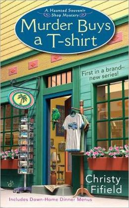 Murder Buys a T-Shirt (Haunted Souvenir Shop Series #1)