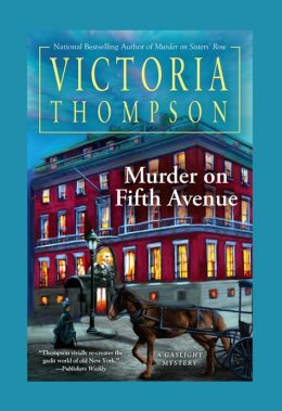 Murder on Fifth Avenue (Gaslight Mystery Series #14)