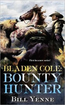 Bladen Cole: Bounty Hunter