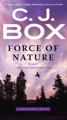 Force of Nature (Joe Pickett Series #12)