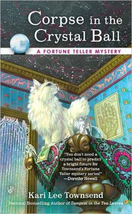 Corpse in the Crystal Ball (Fortune Teller Series #2)