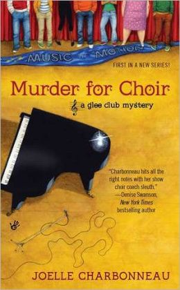 Murder for Choir (Glee Club Mystery Series #1)