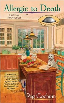 Allergic to Death (Gourmet De-Lite Mystery Series #1)