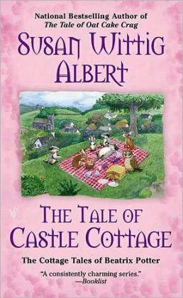 The Tale of Castle Cottage (Cottage Tales of Beatrix Potter Series #8)