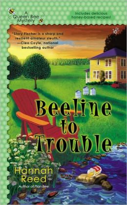 Beeline to Trouble (Queen Bee Mystery Series #4)