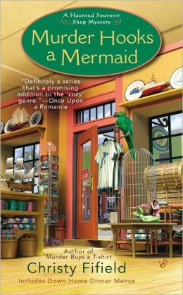 Murder Hooks a Mermaid (Haunted Souvenir Shop Series #2)