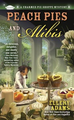 Peach Pies and Alibis (Charmed Pie Shoppe Series #2)