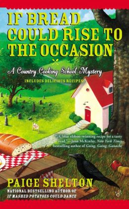 If Bread Could Rise to the Occasion (Country Cooking School Mystery Series #3)
