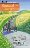 Book Cover Image. Title: Shunned and Dangerous (Amish Mystery Series #3), Author: Laura Bradford