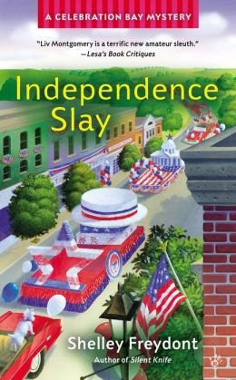 Independence Slay (Celebration Bay Series #3)