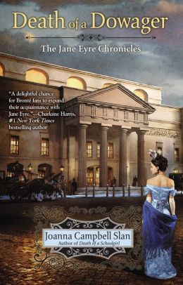 The Death of a Dowager (Jane Eyre Chronicles Series #2)