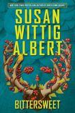 Bittersweet by Susan Wittig Albert