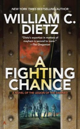 A Fighting Chance (Legion of the Damned Series #9)