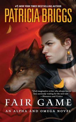 Fair Game (Alpha and Omega Series #3)
