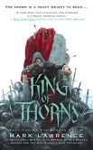 Book Cover Image. Title: King of Thorns (Broken Empire Series #2), Author: Mark Lawrence