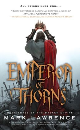 Emperor of Thorns (Broken Empire Series #3)
