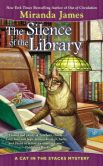 Book Cover Image. Title: The Silence of the Library (Cat in the Stacks Series #5), Author: Miranda James