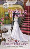 Book Cover Image. Title: Wedding Duress (Southern Sewing Circle Series #10), Author: Elizabeth Lynn Casey