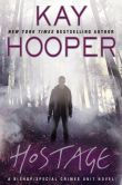 Book Cover Image. Title: Hostage, Author: Kay Hooper