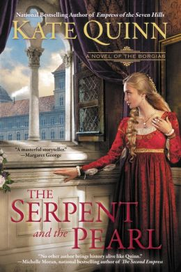 The Serpent and the Pearl (Borgias Series #1)